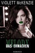 Melody - Das Erwachen