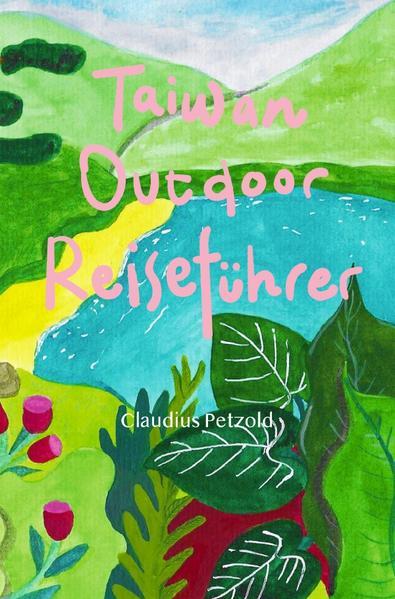 Taiwan Outdoor Reiseführer als Buch (kartoniert)