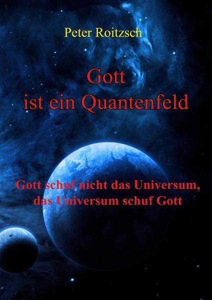 Gott ist ein Quantenfeld als Buch (kartoniert)