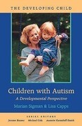 Children with Autism: A Developmental Perspective