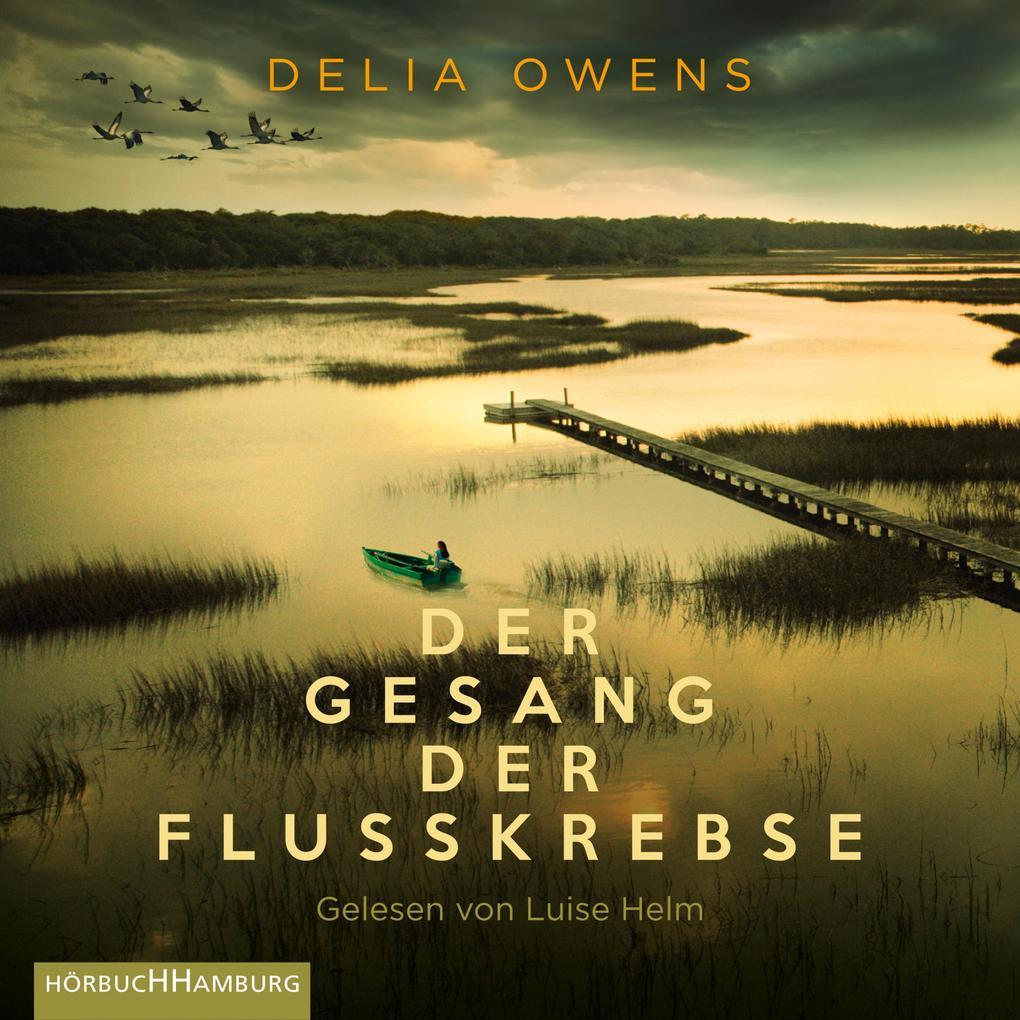 Der Gesang der Flusskrebse als Hörbuch Download