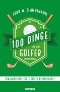 100 Dinge, die jeder Golfer wissen muss