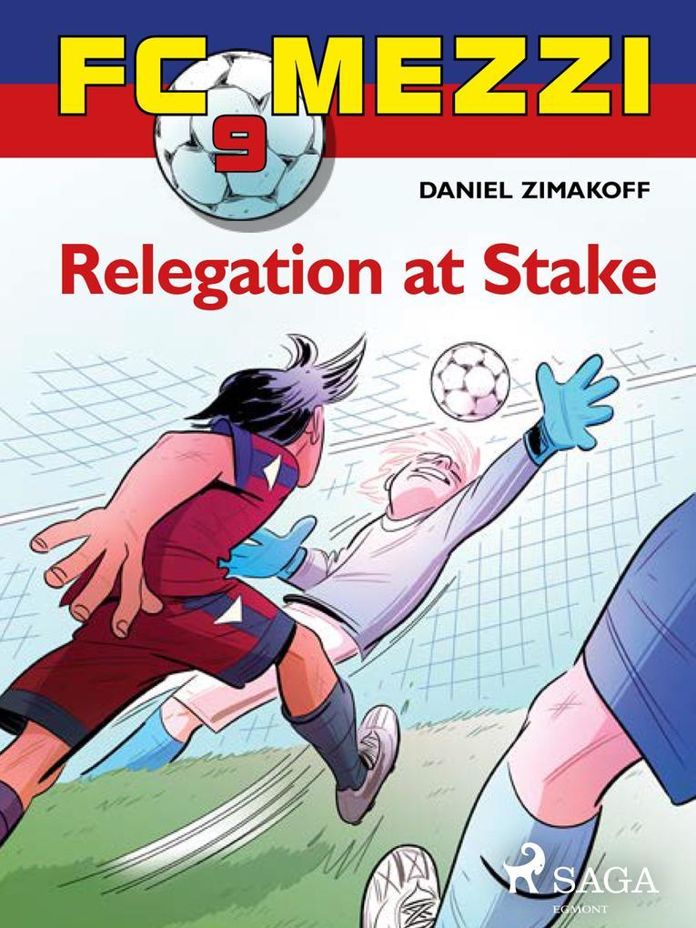 FC Mezzi 9: Relegation at stake als eBook epub