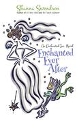 Enchanted Ever After (Enchanted, Inc., #9)