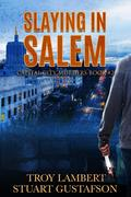 Slaying in Salem (Capital City Murders, #2)