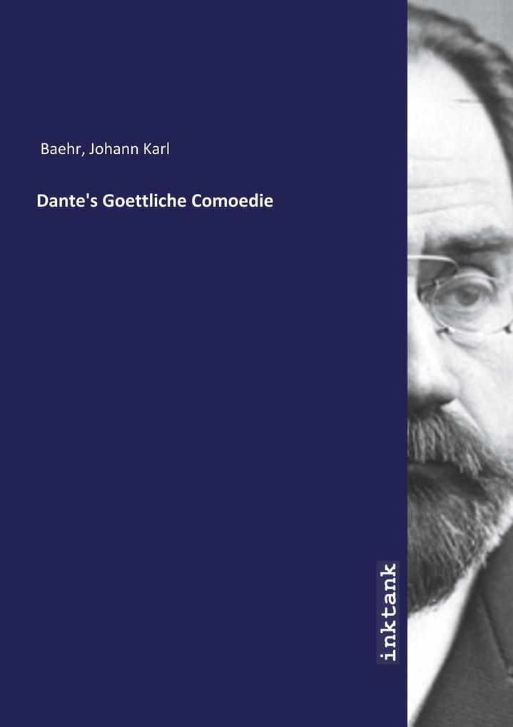 Dante's Goettliche Comoedie als Buch (kartoniert)
