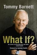 What If?: My Story of Believing God for More... Always More