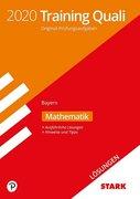 STARK Lösungen zu Training Abschlussprüfung Quali Mittelschule 2020 - Mathematik 9. Klasse - Bayern