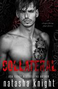 Collateral: an Arranged Marriage Mafia Romance (Collateral Damage, #1)