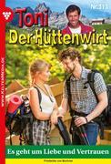 Toni der Hüttenwirt 313 - Heimatroman
