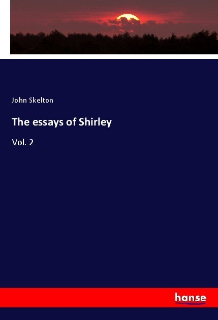 The essays of Shirley als Buch (kartoniert)