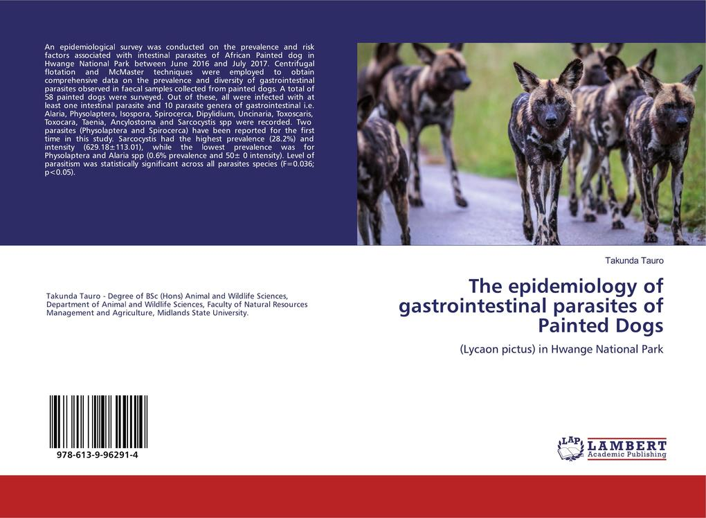 The epidemiology of gastrointestinal parasites of Painted Dogs als Buch (kartoniert)