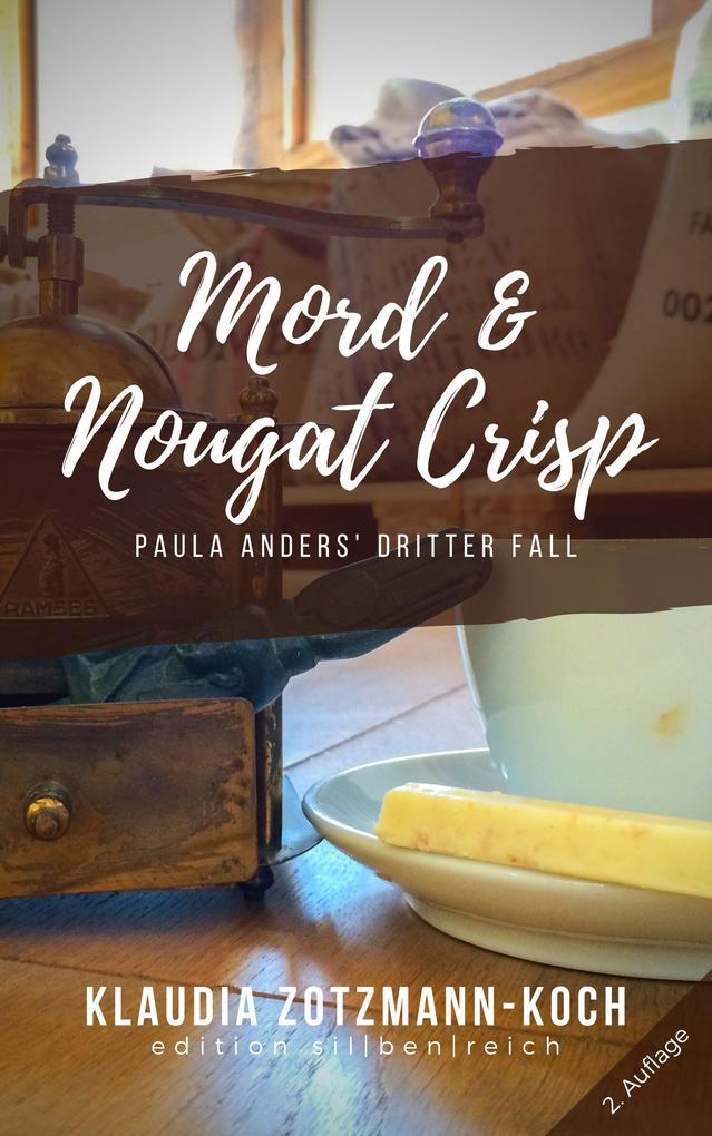 Mord & Nougat Crisp als eBook