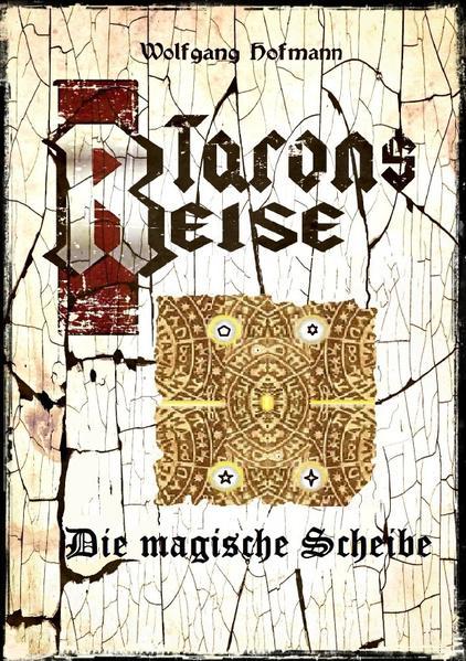 Tarons Reise - Die magische Scheibe als Buch (kartoniert)