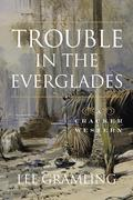 Trouble in the Everglades