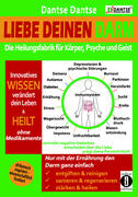 Liebe deinen Darm: die Heilungsfabrik für Körper, Psyche und Geist