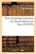 Note sur quelques paroisses de l'ancien diocèse de Sens