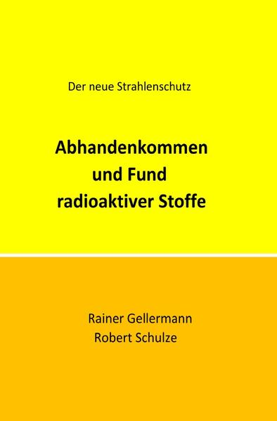 Abhandenkommen und Fund radioaktiver Stoffe als Buch (kartoniert)