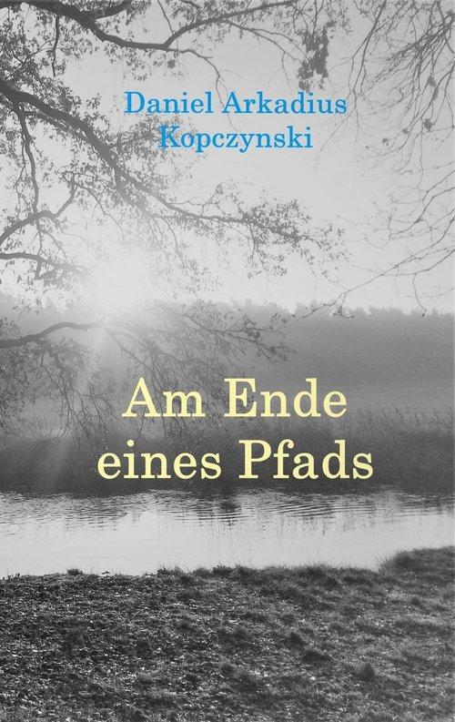 Am Ende eines Pfads als eBook epub