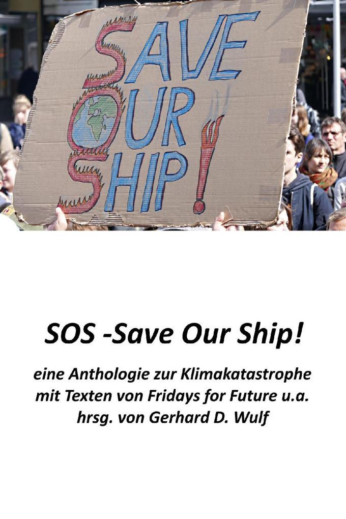 SOS - Save Our Ship! eine Anthologie zur Klimakatastrophe als eBook epub