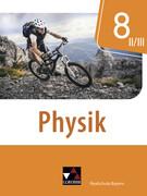 Physik 8 II/III Schülerband Realschule Bayern