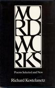 Wordworks: Poems Selected and New