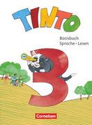 Tinto Sprachlesebuch 3. Schuljahr - Basisbuch Sprache und Lesen