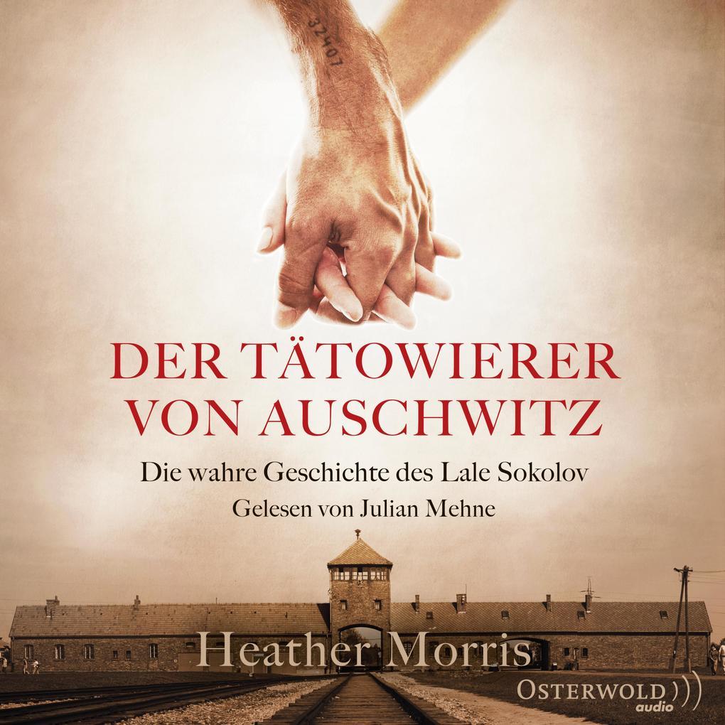 Der Tätowierer von Auschwitz als Hörbuch Download