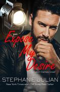 Expose My Desire (Salon Games, #3)