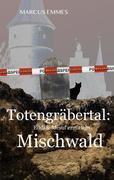 Totengräbertal: Mischwald