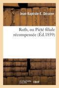 Ruth, Ou Piété Filiale Récompensée