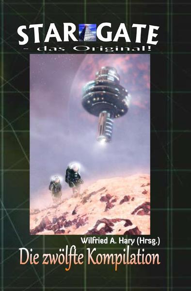 STAR GATE - das Original: Die 12. Kompilation als Buch (kartoniert)