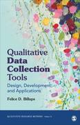 Qualitative Data Collection Tools: Design, Development, and Applications
