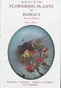 Manual of the Flowering Plants of Hawaii: Revised Edition
