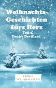 Weihnachtsgeschichten fürs Herz Teil 3.
