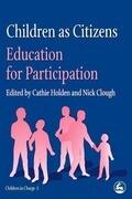 Children as Citizens: Education for Participation