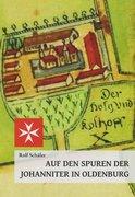 Auf den Spuren der Johanniter in Oldenburg