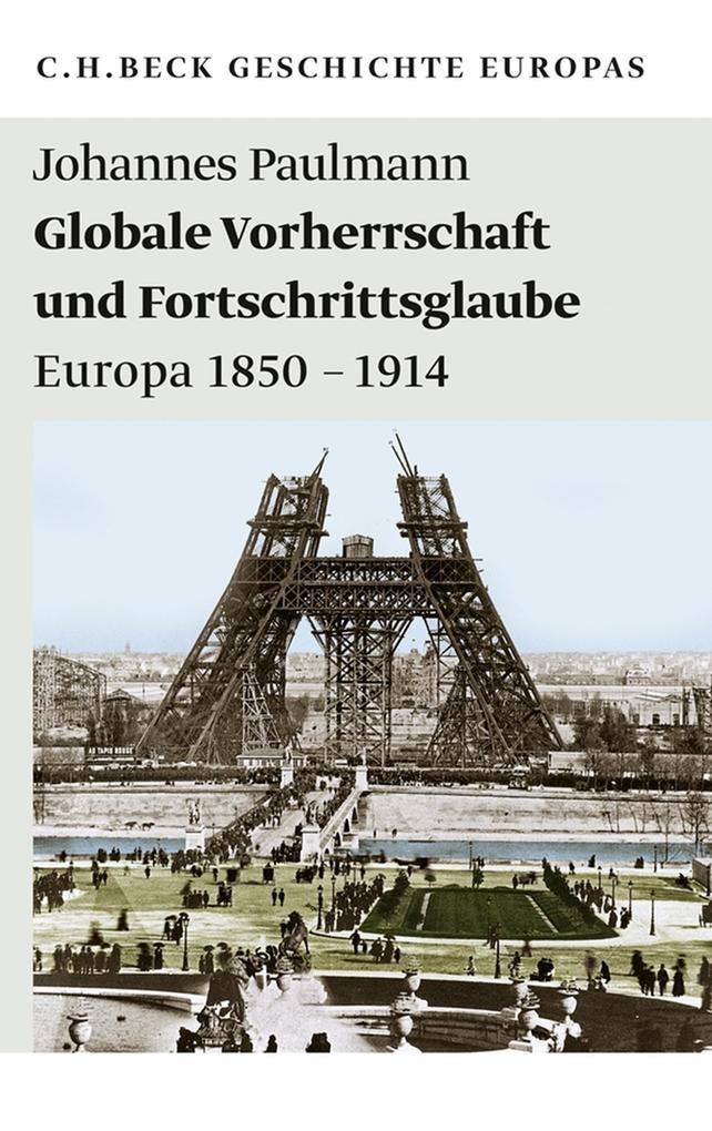 Globale Vorherrschaft und Fortschrittsglaube als eBook epub