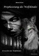 Prophezeiung des Wolfskindes