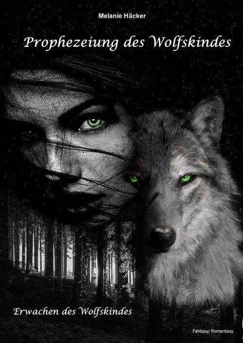 Prophezeiung des Wolfskindes als eBook
