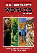 H.P. Lovecraft's Worlds - Volume Two