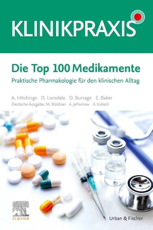 Die Top 100 Medikamente als Buch (kartoniert)