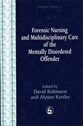 Forensic Nursing and Multidisciplinary Care