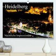 Heidelberg - Nächtliche Impressionen(Premium, hochwertiger DIN A2 Wandkalender 2020, Kunstdruck in Hochglanz)