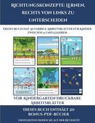 Vor-Kindergarten Druckbare Arbeitsblätter (Richtungskonzepte: Lernen, rechts von links zu unterscheiden): 30 farbige Arbeitsblätter. Der Preis dieses