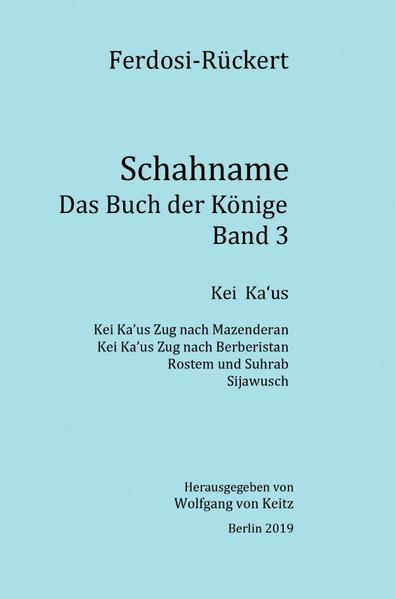 Schahname - Das Buch der Könige, Band 3 als Buch (kartoniert)