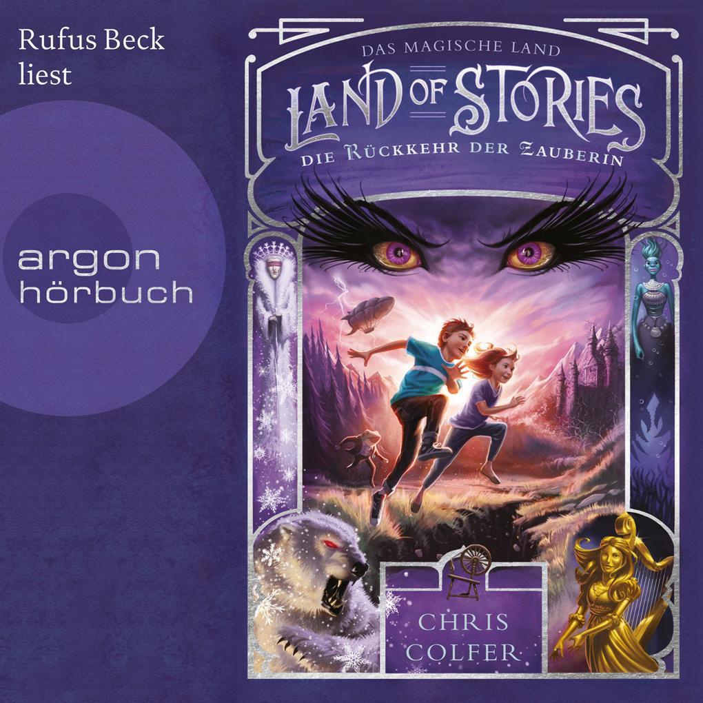 Die Rückkehr der Zauberin - Land of Stories - Das magische Land 2 (Ungekürzte Lesung) als Hörbuch Download