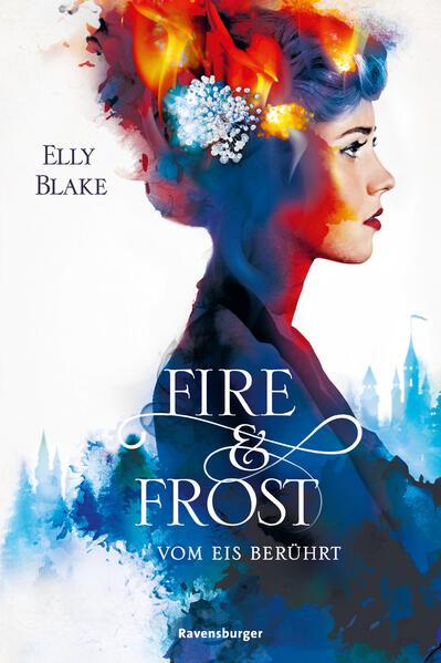Fire & Frost, Band 1: Vom Eis berührt als Mängelexemplar