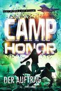 Camp Honor, Band 2: Der Auftrag
