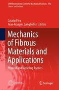 Mechanics of Fibrous Materials and Applications
